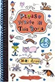 Please Write in This Book, Mary Amato, 0823419320