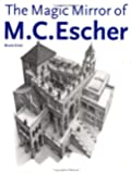 The Magic Mirror of M. C. Escher (Taschen Series)