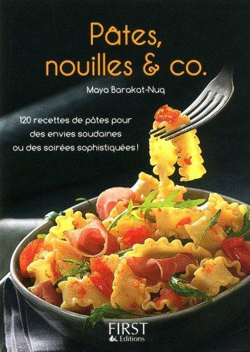 Petit livre de - Pâtes, nouilles & Co (LE PETIT LIVRE) (French Edition)