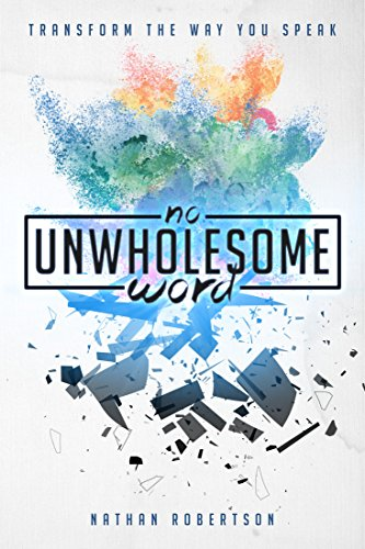 No Unwholesome Word