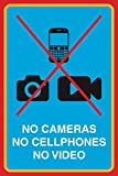 No Cameras No Cellphones No Video Print Picture Public Notice School Office Business Sign Aluminum Metal