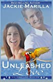 img - for Unleashed Love (Sheltered Love) (Volume 1) by jackie Marilla (2015-07-24) book / textbook / text book