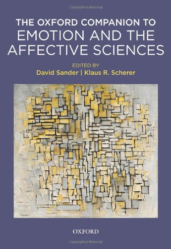 Oxford Companion to Emotion and the Affective Sciences (Series in Affective Science)