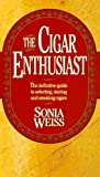 The Cigar Enthusiast, Sonia Weiss, 0425159817