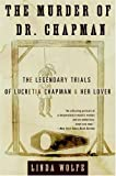 The Murder of Dr. Chapman, Linda Wolfe, 0060955953