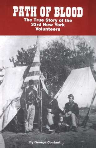 Path of Blood: The True Story of the 33rd New York Volunteers
