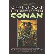 The Bloody Crown of Conan (Conan the Barbarian Book 2)