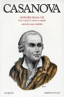 Casanova : Histoire de ma vie, tome 2 par Casanova