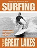 Surfing the Great Lakes, P. L. Strazz, 0964631075