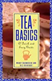Tea Basics, Wendy Rasmussen and Ric Rhinehart, 0471185183