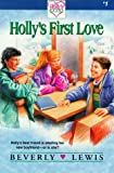 Holly's First Love, Beverly Lewis, 0310380510