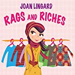 Rags and Riches | Joan Lingard