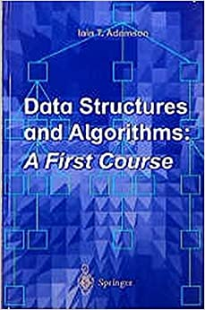 Data Structures and Algorithms: A First Course by Iain T. Adamson (1996-08-06)