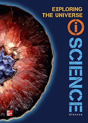 Glencoe Earth & Space iScience, Module E: Exploring the Universe, Grade 6, Student Edition (GLEN SCI: ASTRONOMY)