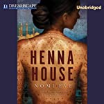 Henna House | Nomi Eve