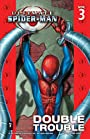 Ultimate Spider-Man Vol. 3: Double Trouble (Ultimate Spider-Man (Graphic Novels))