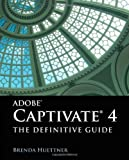 Adobe Captivate, Brenda Huettner, 0763781371