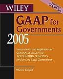 Wiley GAAP for Governments 2005, Warren Ruppel, 0471668400