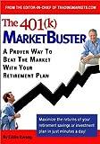 The 401(K) Marketbuster 9780972122924