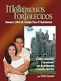 Matrimonios Fortalecidos, Chris Garner, 0977216012