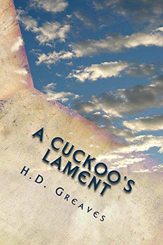 A Cuckoo's Lament