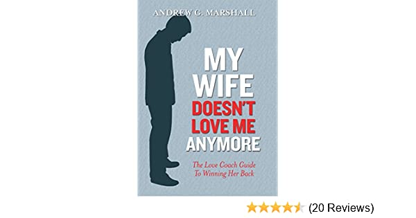 don t love my wife anymore