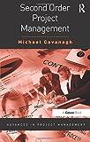 Second Order Project Management (Advances in Project Management)