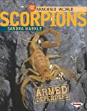 img - for Scorpions: Armored Stingers (Arachnid World) book / textbook / text book