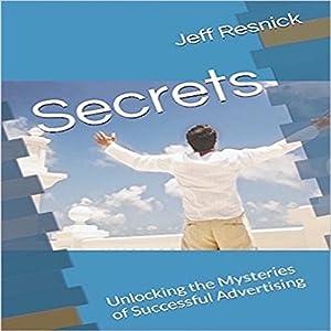 Secrets: Unlocking the Mysteries of Successful Advertising Audiobook