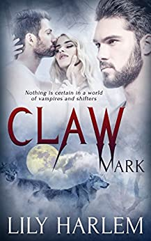 Claw Mark: Paranormal Threesome Romance (Bite Mark Book 2) by [Harlem, Lily]