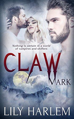 Claw Mark: Paranormal Threesome Romance (Bite Mark Book -