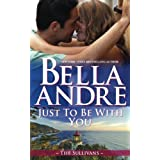 Just To Be With You: The Sullivans