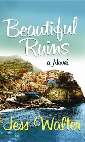 By Jess Walter Beautiful Ruins (Platinum Readers Circle (Center Point)) (Lrg) [Hardcover] ebook