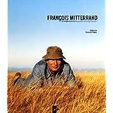 François Mitterrand: les images d'une vie