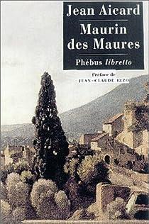 Maurin des Maures par Aicard