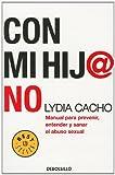 Con mi hija No, Lydia Cacho, 0307882527