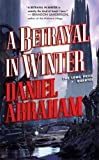 A Betrayal in Winter (The Long Price Quartet)
