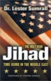 The Holy War Jihad: Time Bomb in the Middle East