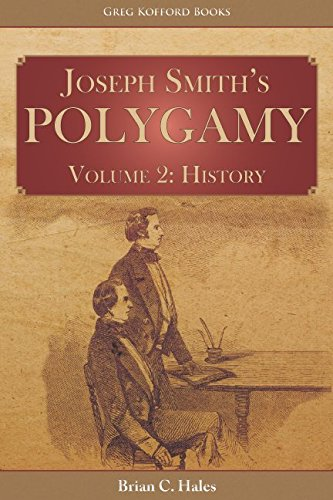 Joseph Smith's Polygamy, Volume 2: History pdf