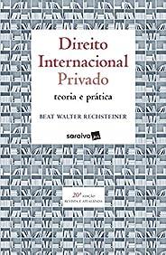 Direito Internacional Privado : Teoria e prática - 20ª edição de 2019