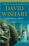 Parthian Shot, David Wishart, 034082736X