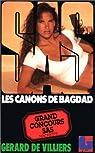 SAS, tome 100 : Les canons de Bagdad par Gerard De Villiers