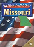 img - for Missouri: The Show-Me State (World Almanac Library of the States (Library)) book / textbook / text book