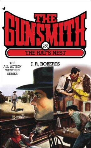 The Gunsmith 258: The Rat's Nest