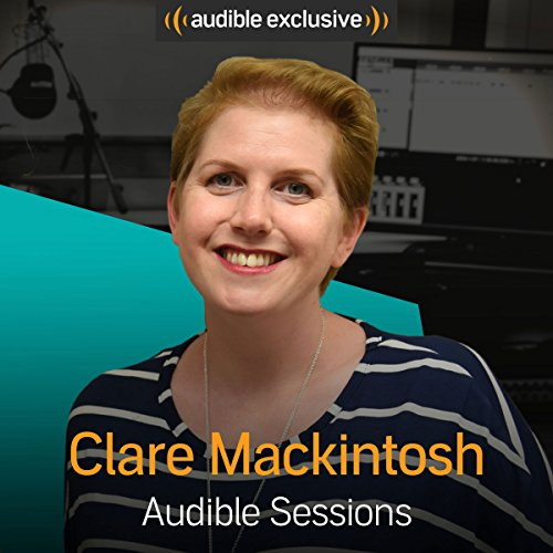Clare Mackintosh: Audible Sessions: FREE Exclusive Interview - Mackintosh Panel