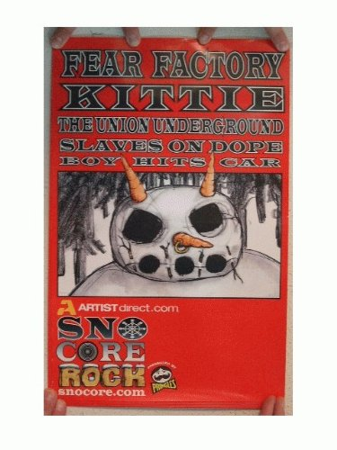 Poster Fear Factory - Fear Factory Kitttie The Union Underground Poster Slaves On Dope Boy Hits Car