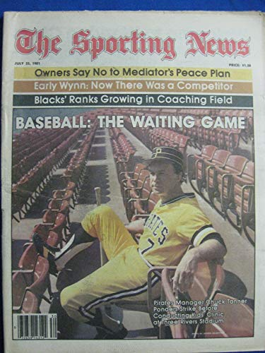 (1981 The Sporting News July 25 Chuck Tanner - Baseball: The Waiting Game (strike continues) Near-Mint)