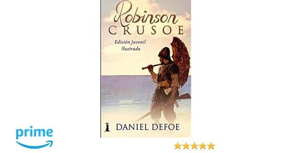 Robinson Crusoe: Edición Juvenil Ilustrada (Spanish Edition ...