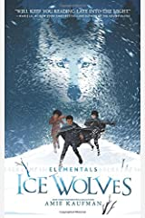 Elementals: Ice Wolves Hardcover