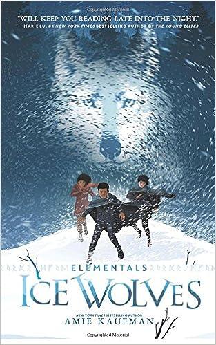 Elementals: Ice Wolves: Kaufman, Amie, Szabo, Levente ...